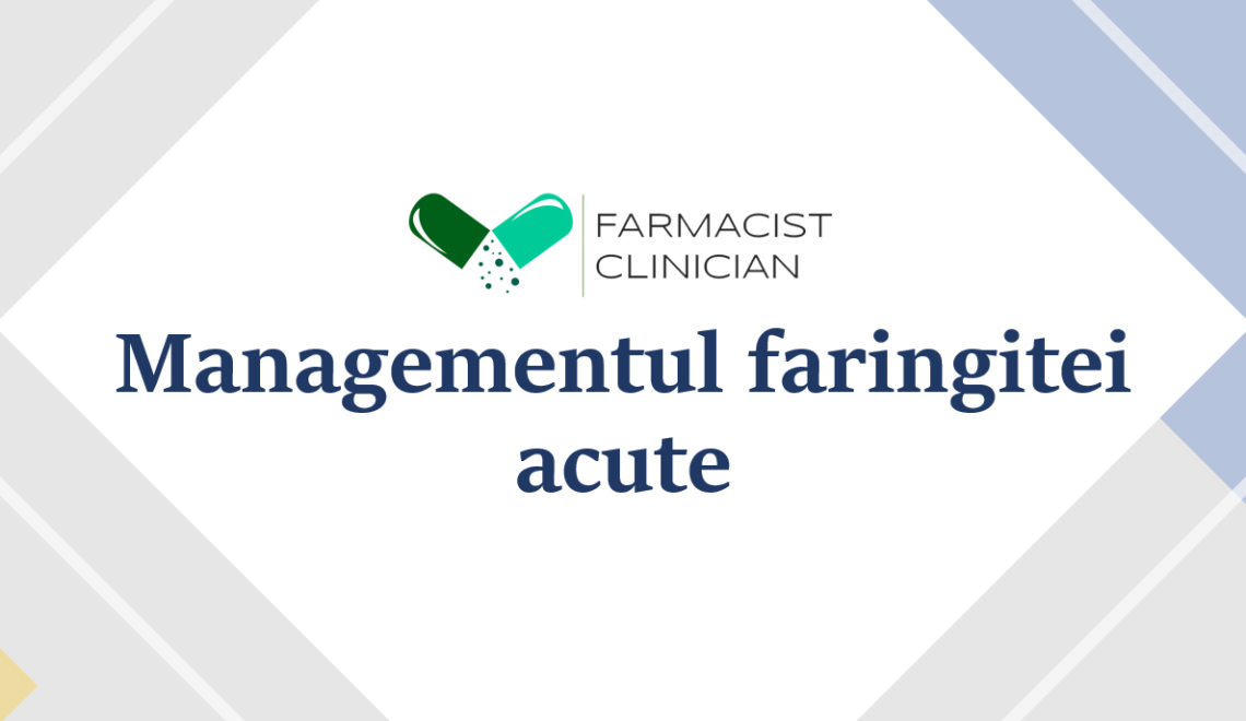 Faringita acută – Management